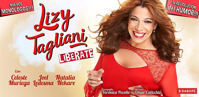 [teatro] LIZY TAGLIANI: LIBERATE @ Teatro América | Mar del Plata | Buenos Aires | Argentina